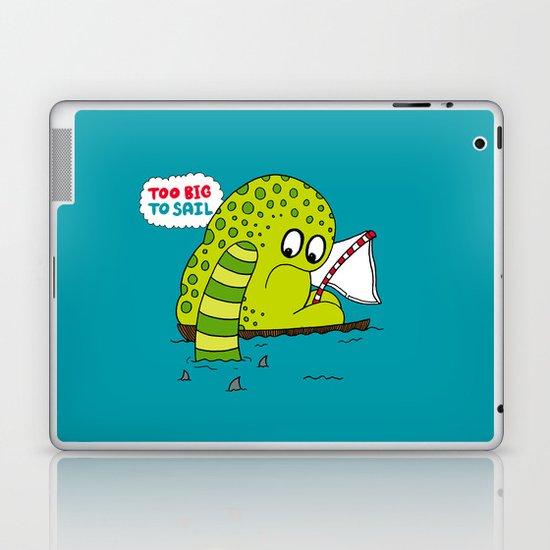 Too Big To Sail Laptop & iPad Skin