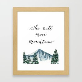She Will Move Mountains Framed Art Print