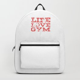 Life Love Gym Gymnast Athletic Sports Gift Backpack