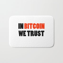 In Bitcoin we trust crypto gift Bath Mat