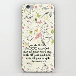 Deuteronomy 6:5 iPhone Skin