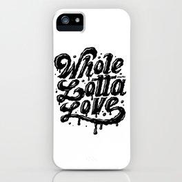 Lotta Love iPhone Case