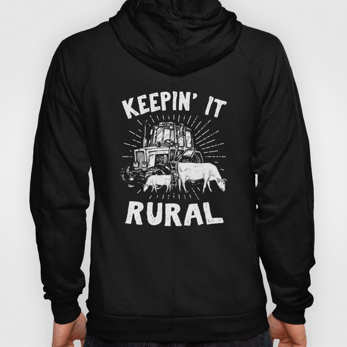 Keepin' it Rural Funny Farming Tractor Cow Farmer  Hoody