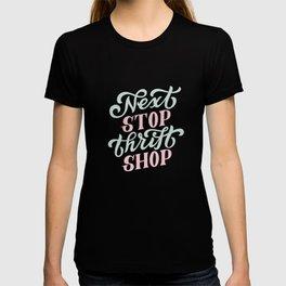 Next Stop Thrift Shop T-shirt