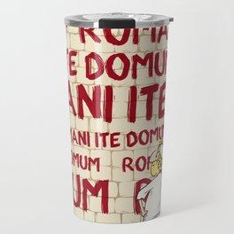 Brian's Romani ite domum Travel Mug