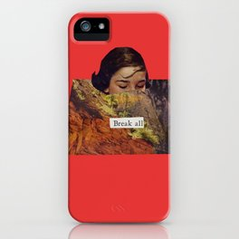 Break All iPhone Case
