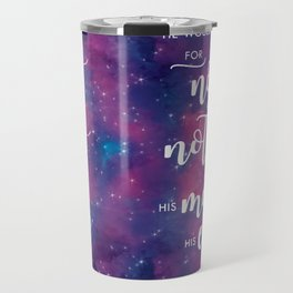 """He would bow for no one and nothing but his mate... his equal."" Travel Mug"