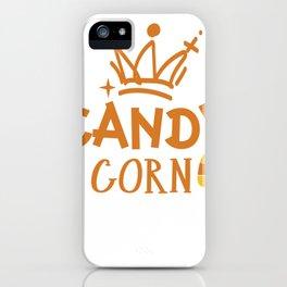 candy corn queen halloween gift iPhone Case
