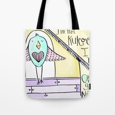 not Kukoo Tote Bag