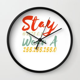 Stay At 127.0.0.1 Wear a 255.255.255.0 Software Developer Wall Clock
