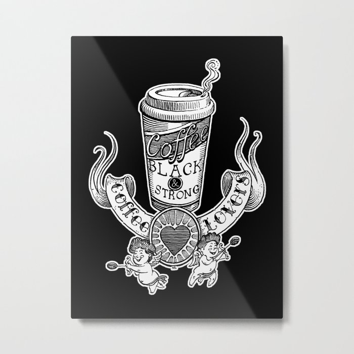 Coffee Lovers (black version) Metal Print