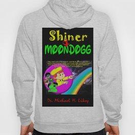 Shiner & Moondogg Hoody