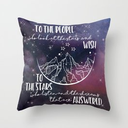 To the people who look the stars and wish... Throw Pillow