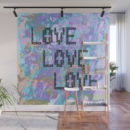 So Much Love to Give Wall Mural