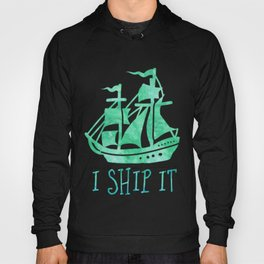 I Ship It - Watercolour Hoody