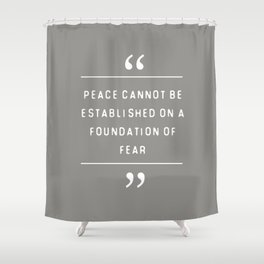 Peace and Fear Shower Curtain