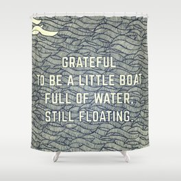 Still Floating Shower Curtain