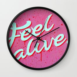 """Feel Alive"" Wall Clock"