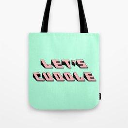 Let's Cuddle Tote Bag