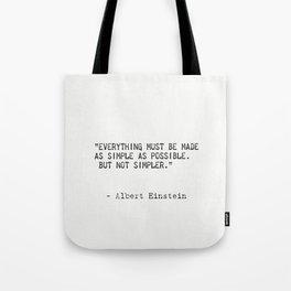 Albert Einstein great quote Tote Bag