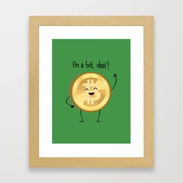 BIT DEAL! (v2) Framed Art Print