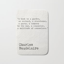 Charles Baudelaire quote about books Bath Mat