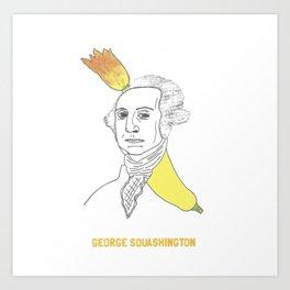 George Squashington1 Art Print