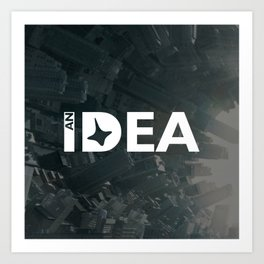 Inception - An Idea Art Print