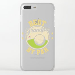 """Unique Golfing Tee For Golfers Saying """"Best Grandpa By Par"""" T-shirt Design Field Swing Baby Clear iPhone Case"""