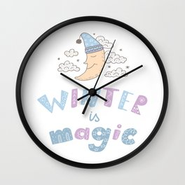Winter is magic Wall Clock
