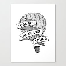 Look for the silver lining II Canvas Print