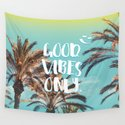 """""""Good Vibes Only."""" - Quote - Tropical Paradise Palm Trees by staypositivedesign"""