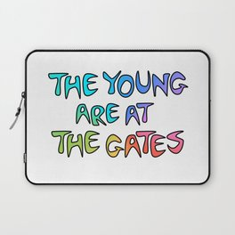The Young Are At The Gates Laptop Sleeve