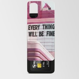 Every Thing Will Be Fine Android Card Case