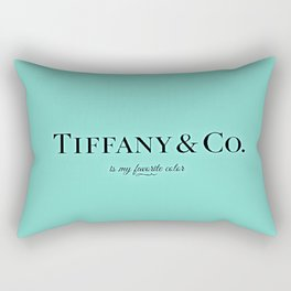 Tiffany & Co. Is My Favorite Color Rectangular Pillow