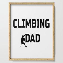 Climbing Dad Serving Tray