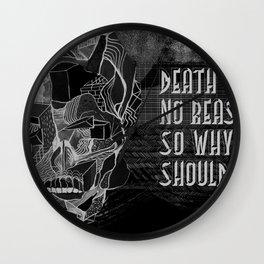 Death gives no reason Wall Clock