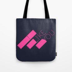 I Like You Graphik: Pink Type Tote Bag