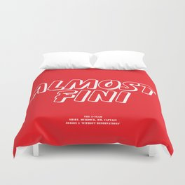Howlin' Mad Murdock's 'Almost Fini' shirt Duvet Cover