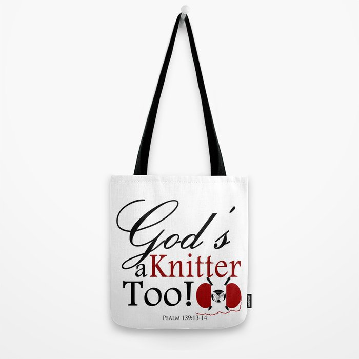God's a Knitter Too Tote Bag