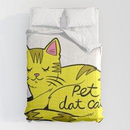 Pet Dat Cat Comforters