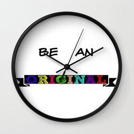 Be Original Wall Clock