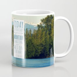 Get On Your Way! Coffee Mug