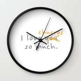 Funny Food I Love You So Much Churros Wall Clock