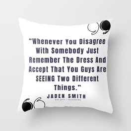 43  |  Jaden Smith Quotes | 190904 Throw Pillow