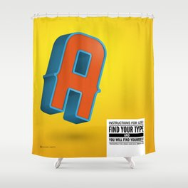 Find your TYPE Shower Curtain