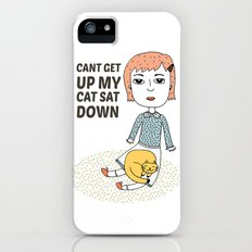 can't get up my cat sat down iPhone (5, 5s) Slim Case