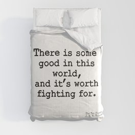 Good worth fighting for Comforters