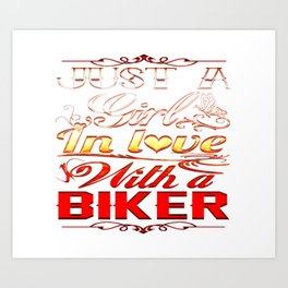 In love with a Biker Art Print