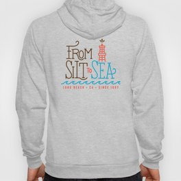 From Silt to Sea | Long Beach California Tribute | From Oil Workers to Surfers Hoody